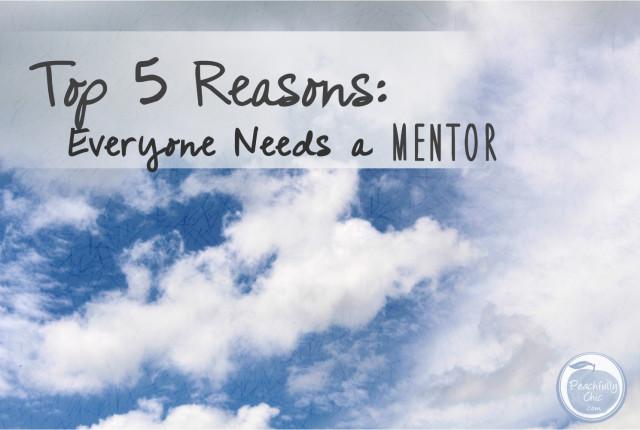 top-5-reasons-everyone-needs-a-mentor