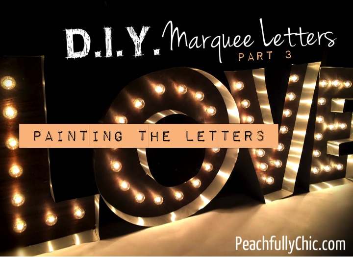 diy-marquee-love-letters-part3