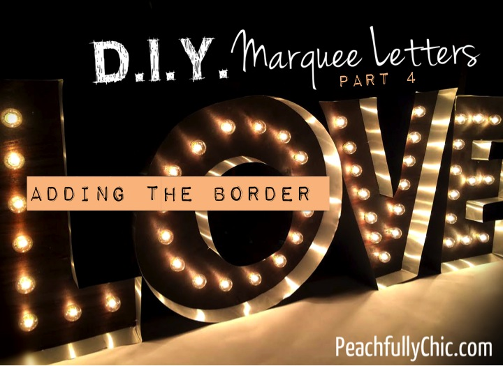diy-marquee-love-letters-part4