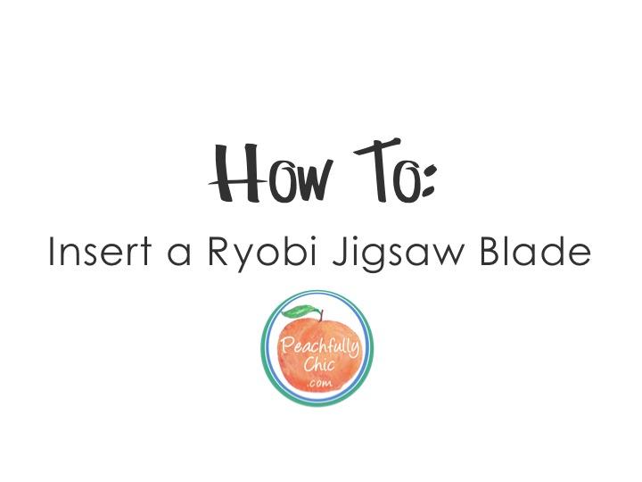 how-to-inser-a-ryobi-jigsaw-blade-2