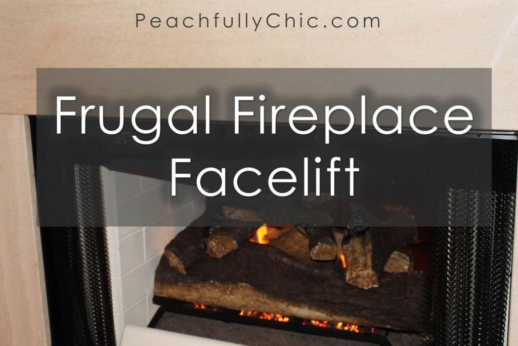 Frugal-Fireplace-Facelift-Makeover-before-after-peachfully-chic- - Frugal Fireplace Facelift - Peachfully Chic