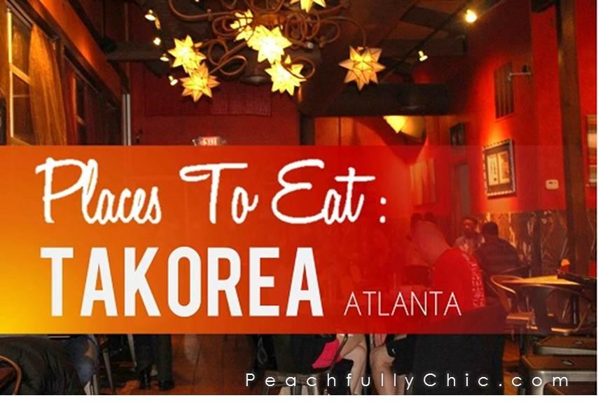 takorea-restaurant-atlanta-peachfully-chic-main