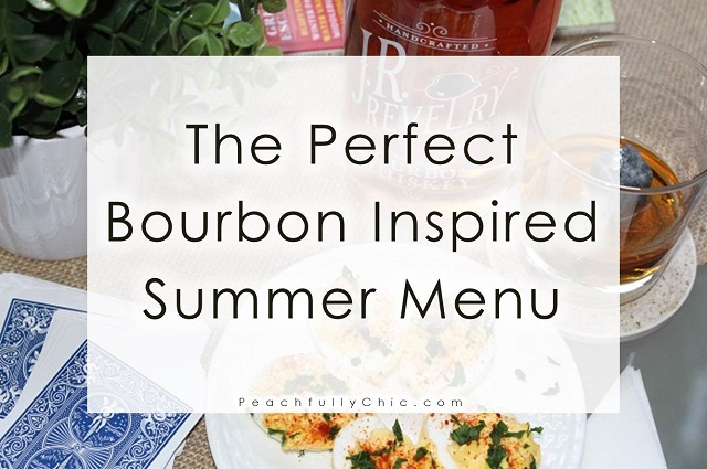 perfect-bourbon-inspired-summer-menu-peachfully-chic-craft-box-girls