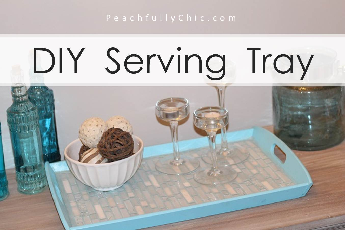 How To Make A Tile Serving Tray