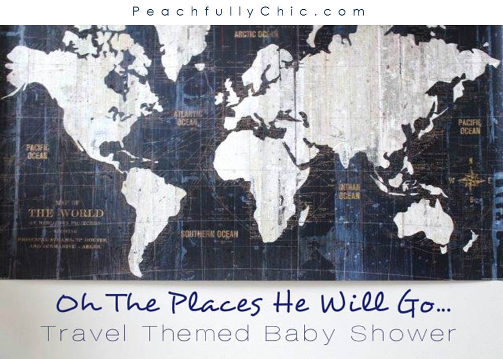 Travel-Themed-Baby-Shower-Oh-The-Places-He-Will-Go-main-1
