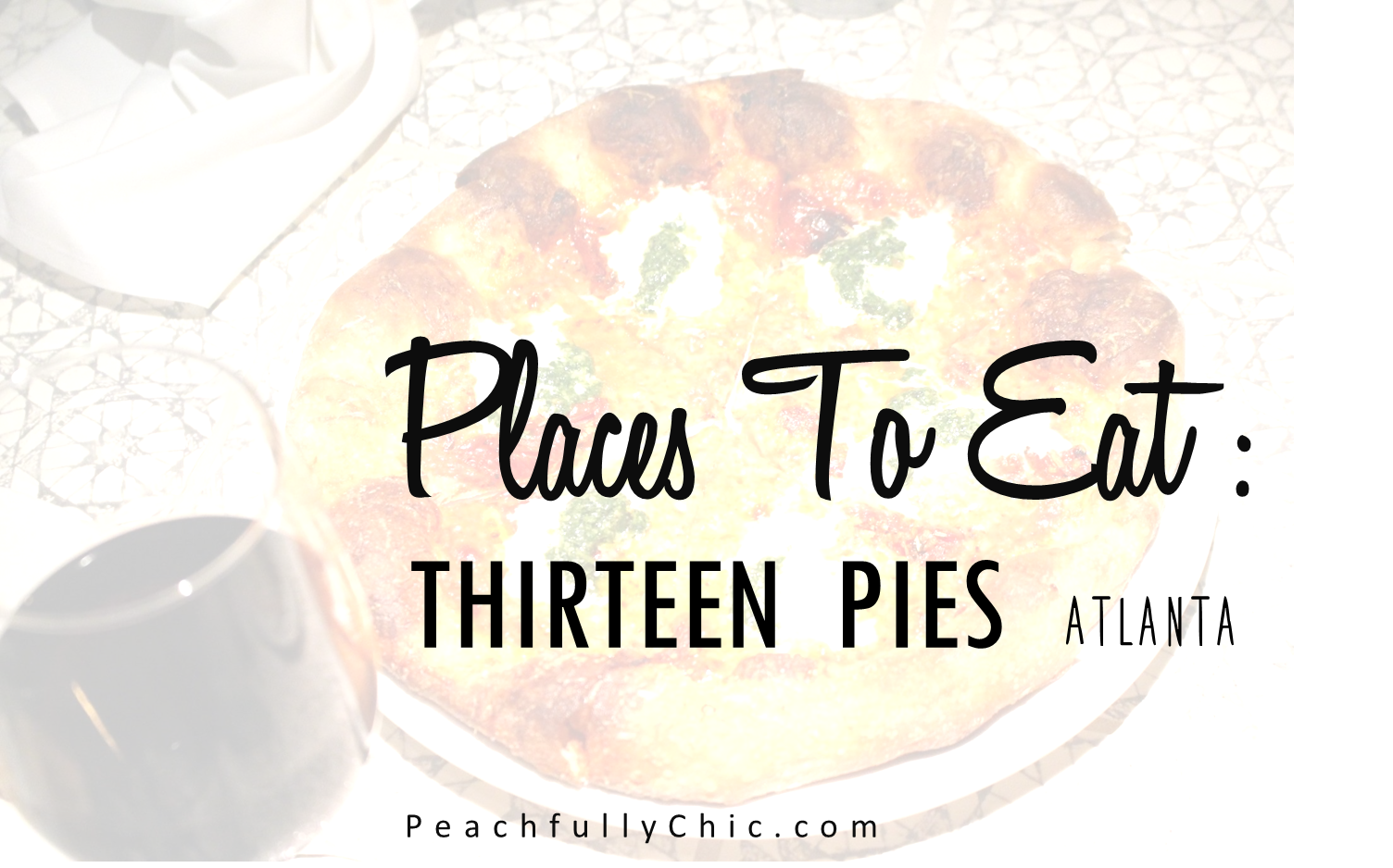 thirteen-pies-review-atlanta-peachfully-chic-main-pic-1