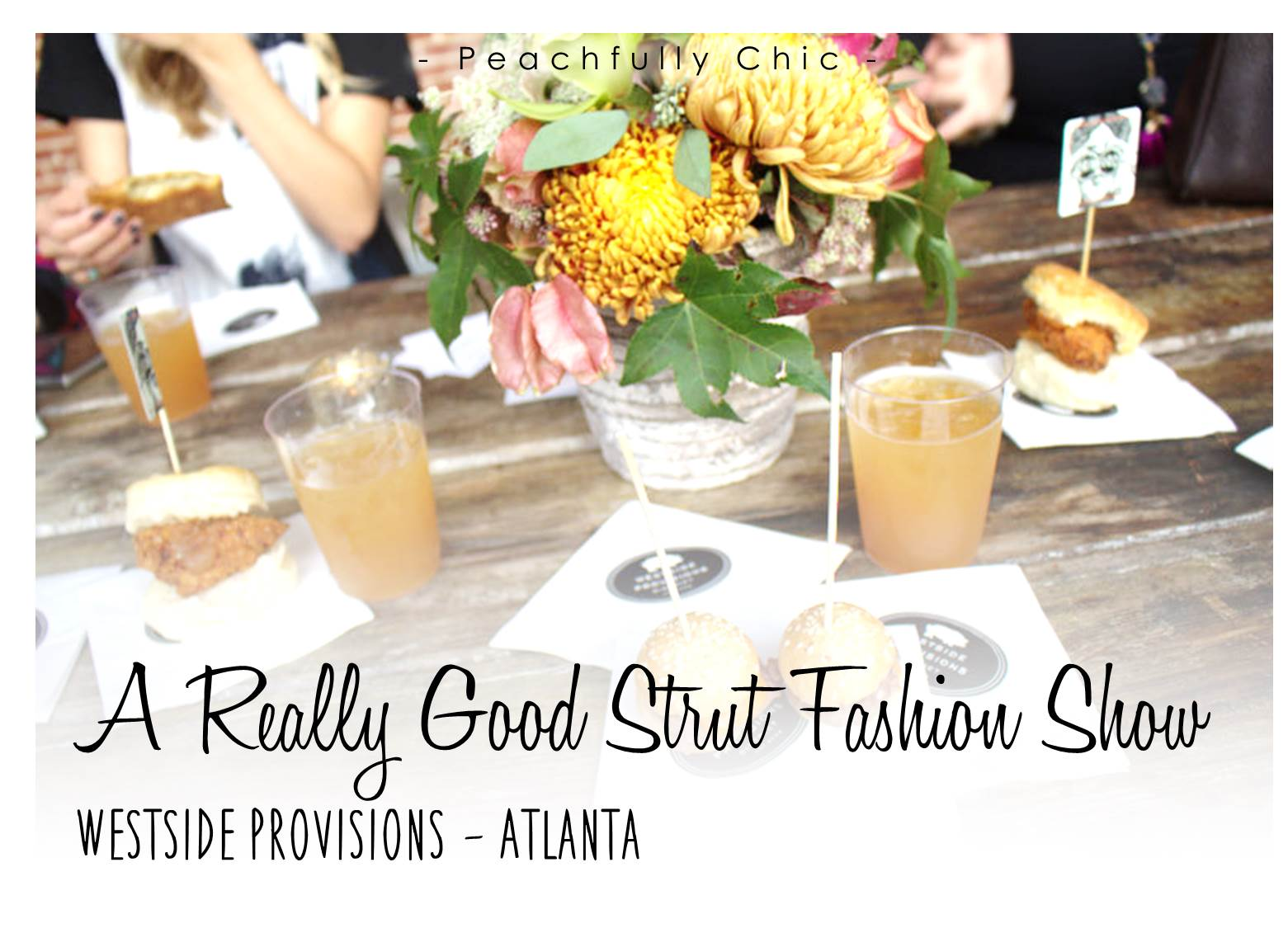 Westside-Provisions-A-Good-Strut-Fashion-Show-Event-Review-Peachfully-Chic-main