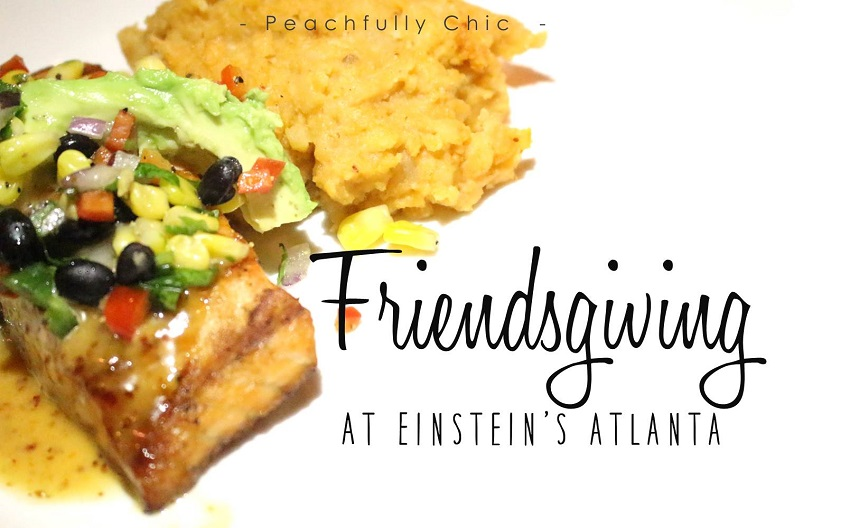 Einstein's-Eating-With-Erica-Friendsgiving-Thanksgiving-Atlanta-Bloggers-main