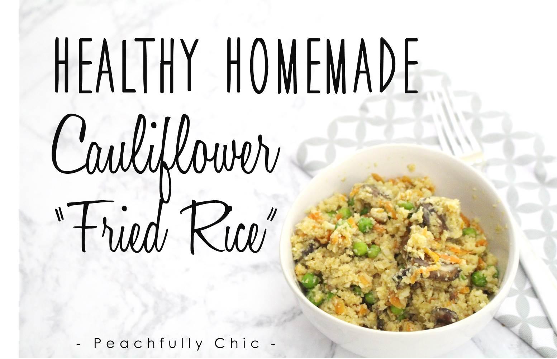Peachfully-Chic-Homemade-Cauliflower-Fried-Rice-Recipe-main