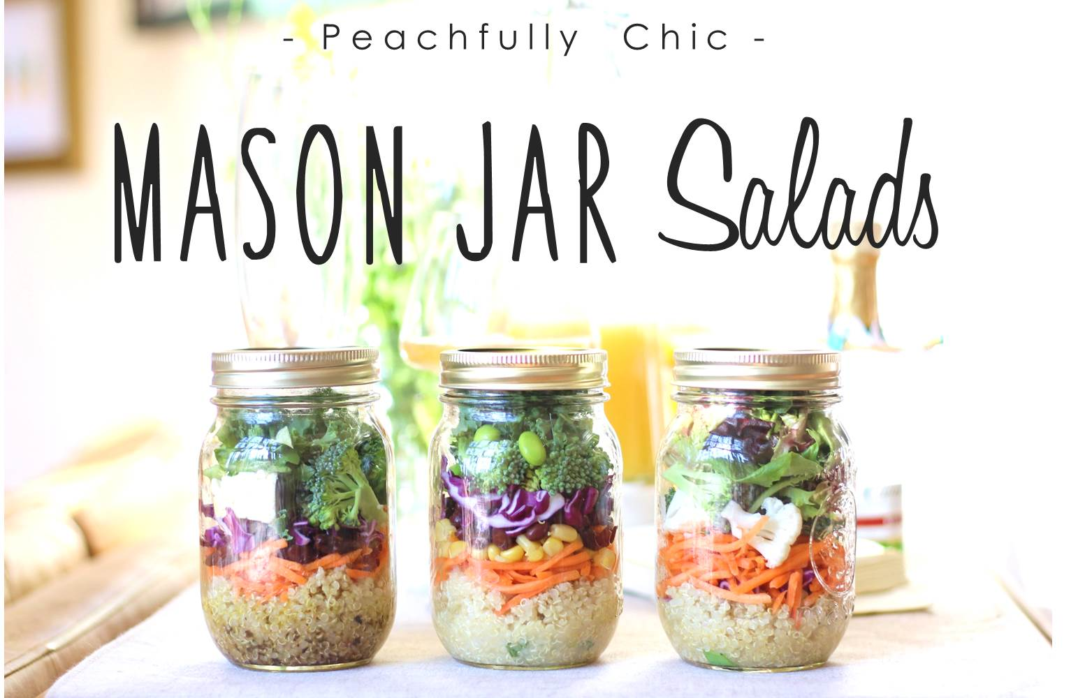 Peachfully-Chic-Mason-Jar-Salads-main