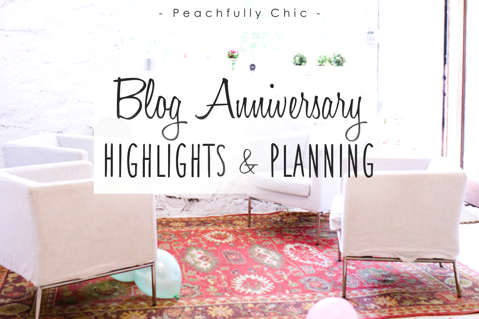 Peachfully-Chic-Blog-Anniversary-Party